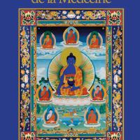 Pratique du Bouddha de la Médecine