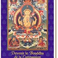 Devenir le Bouddha de la Compassion – Format papier