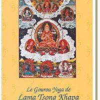Le Gourou Yoga de Lama Tsong Khapa – Version papier