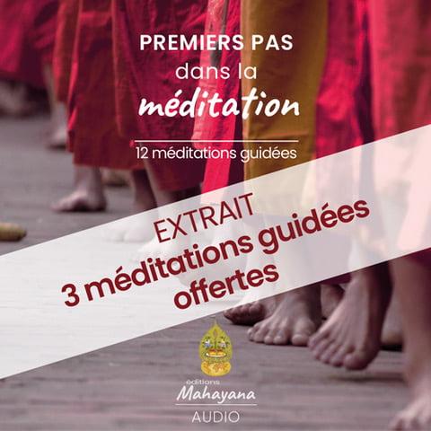 Je m'abonne au aux Editions Mahayana et je reçois mes 3 méditations guidées