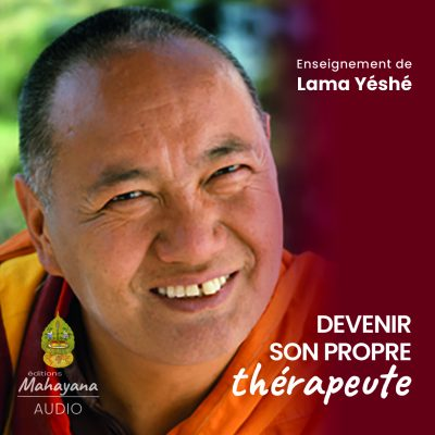 editions mahayana devenir son propre thérapeute lama yeshe