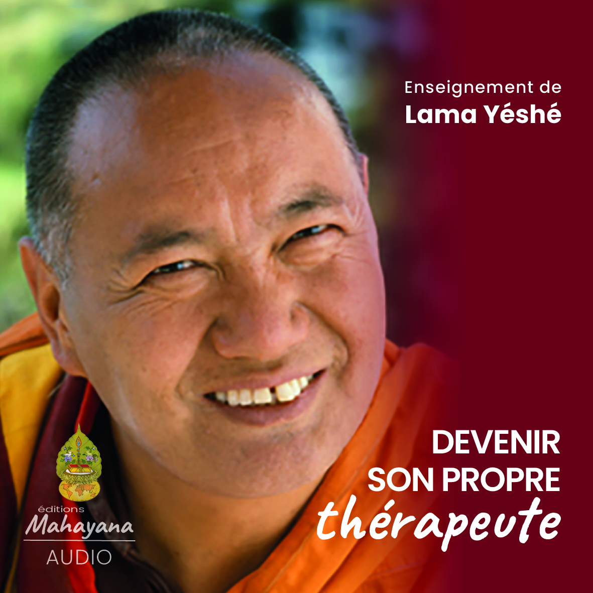 editions mahayana devenir son propre thérapeute lama yeshe