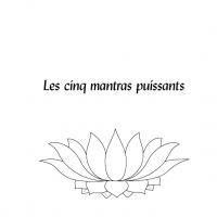 Les cinq mantras puissants – Fichier pdf