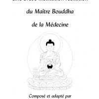 Une brève méditation-récitation du Maître Bouddha de la Médecine – Format PDF