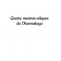 Quatre mantras-reliques du Dharmakaya – Format PDF